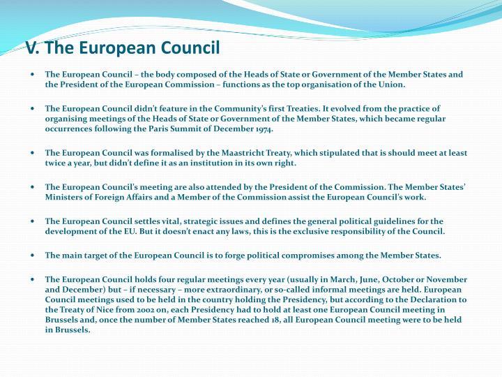 V. The European Council