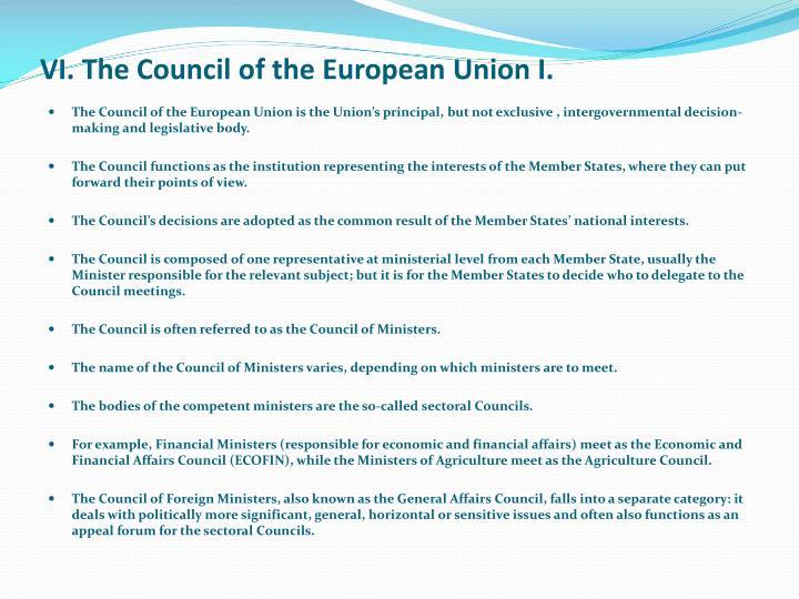VI. The Council of the European Union I.