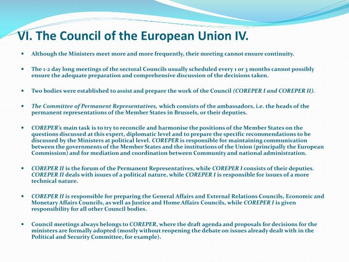 VI. The Council of the European Union IV.