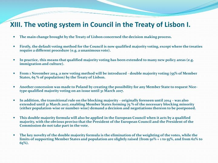 XIII. The voting system in Council in the Treaty of Lisbon I.