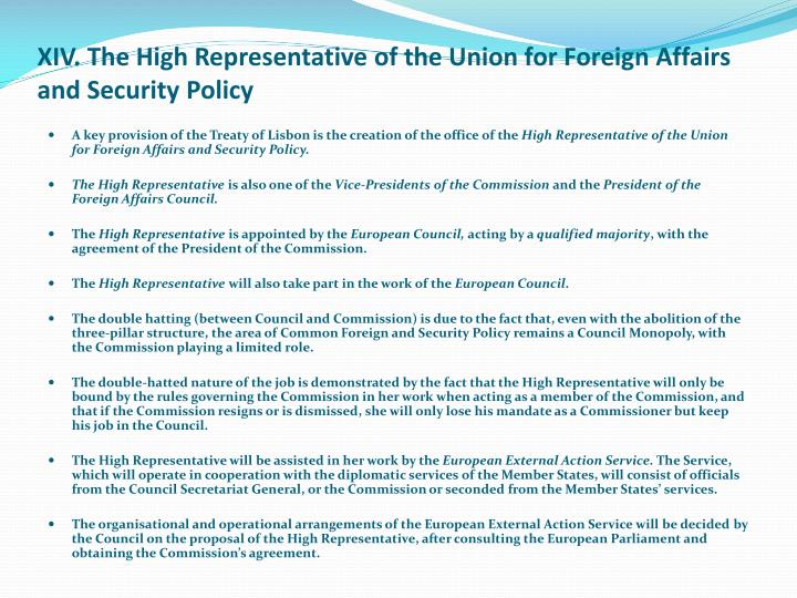 XIV. The High Representative of the Union for Foreign Affairs and Security Policy