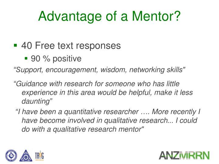 Advantage of a Mentor?