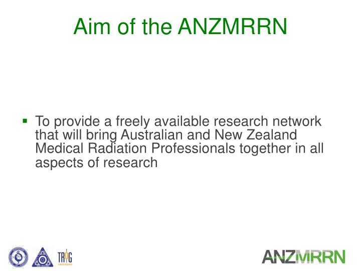 Aim of the ANZMRRN