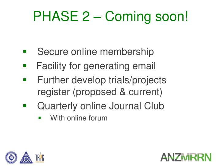 PHASE 2 – Coming soon!