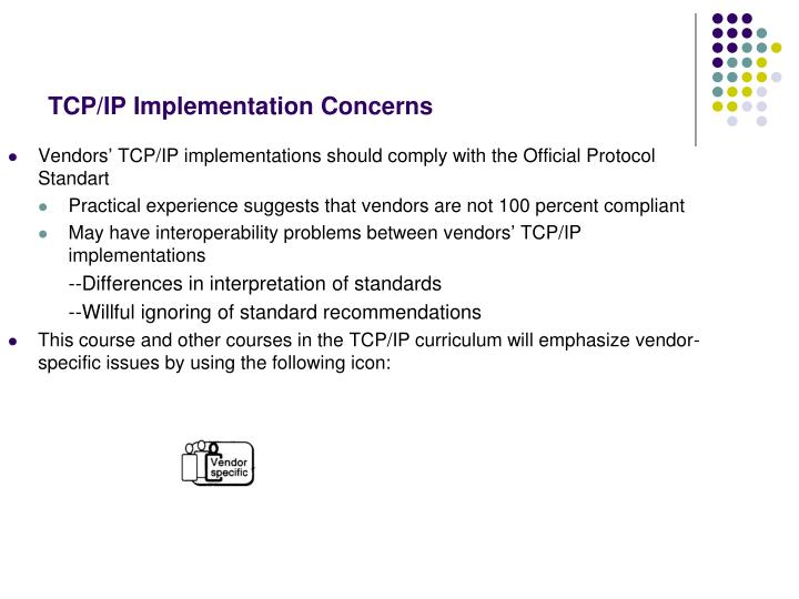 Vendors' TCP/IP implementations should comply with the Official Protocol Standart