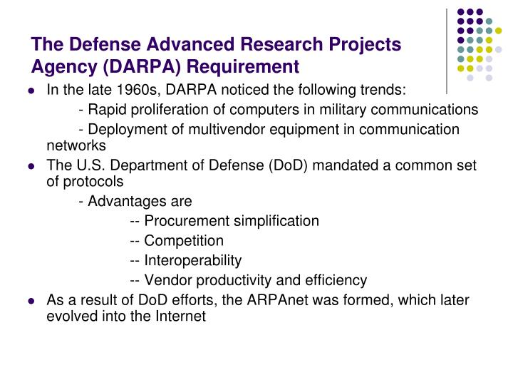 The Defense Advanced Research Projects Agency (DARPA) Requirement