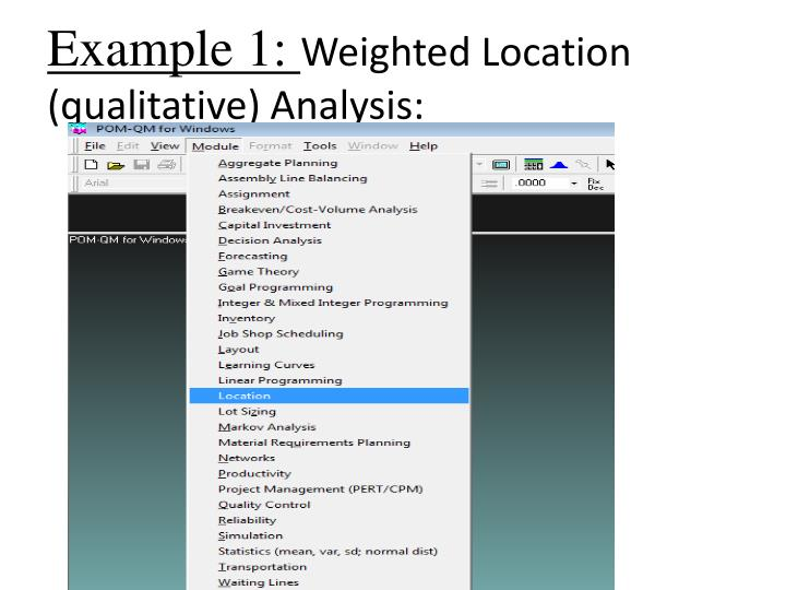 Example 1 weighted location qualitative analysis