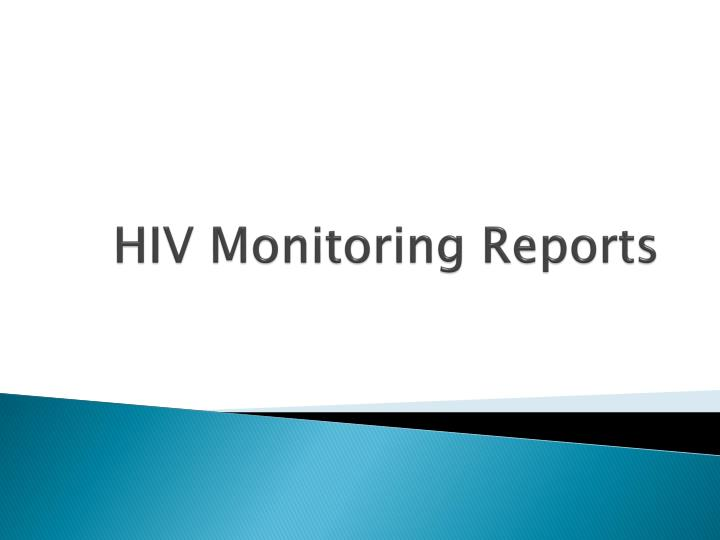 HIV Monitoring Reports