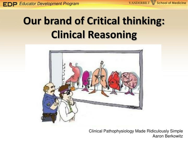 Our brand of Critical thinking: