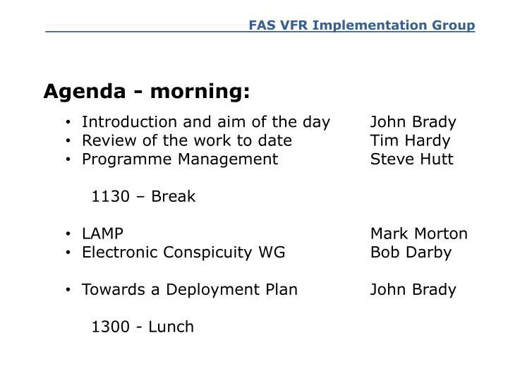 Agenda - morning:
