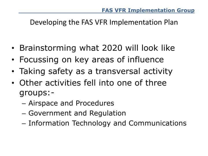 Developing the FAS VFR Implementation Plan