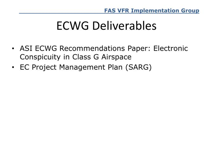 ECWG Deliverables