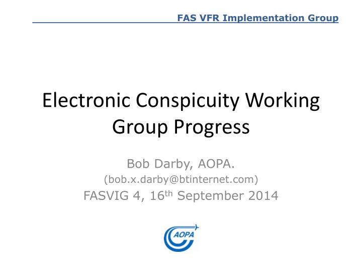 Electronic Conspicuity Working Group Progress