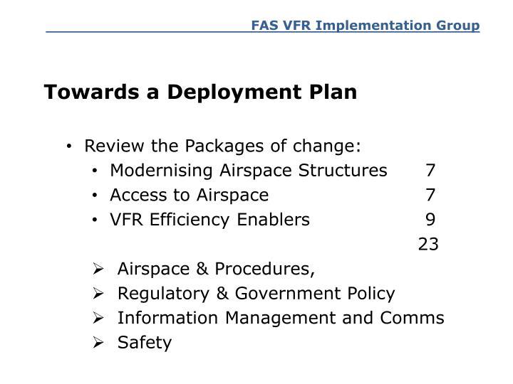 Towards a Deployment Plan