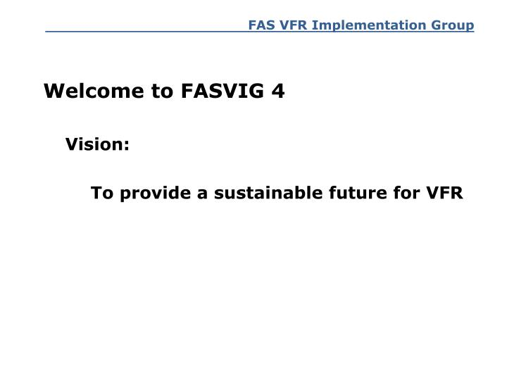 Welcome to FASVIG 4