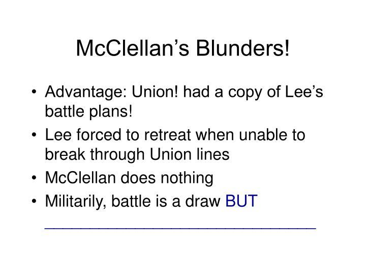 McClellan's Blunders!