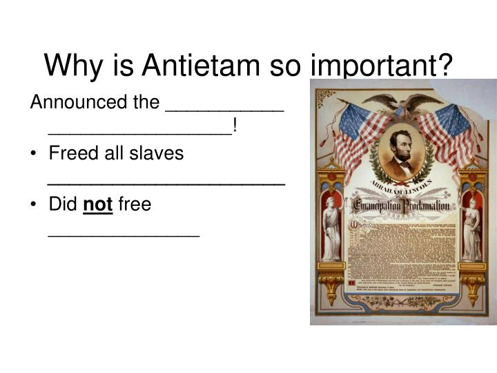 Why is Antietam so important?