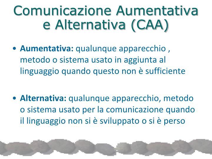 Comunicazione Aumentativa e Alternativa (CAA)