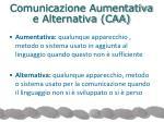 comunicazione aumentativa e alternativa caa