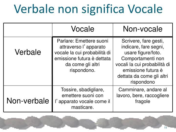 Verbale non significa Vocale