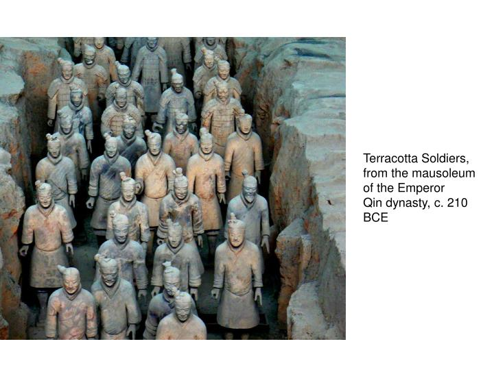 Terracotta Soldiers, from the mausoleum of the Emperor