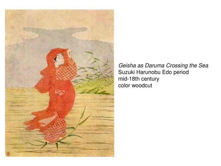 Geisha as Daruma Crossing the Sea