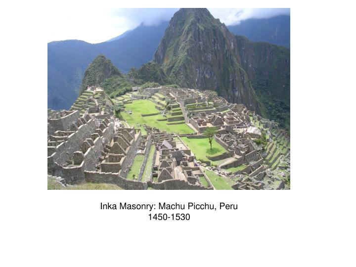 Inka Masonry: Machu Picchu, Peru