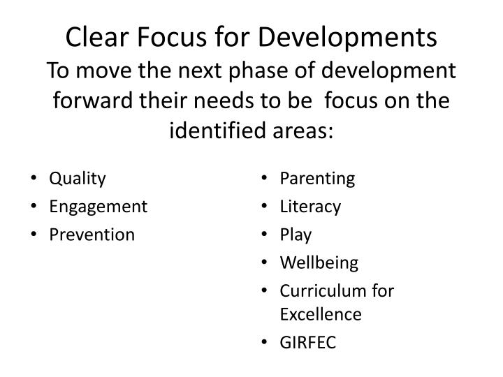 Clear Focus for Developments