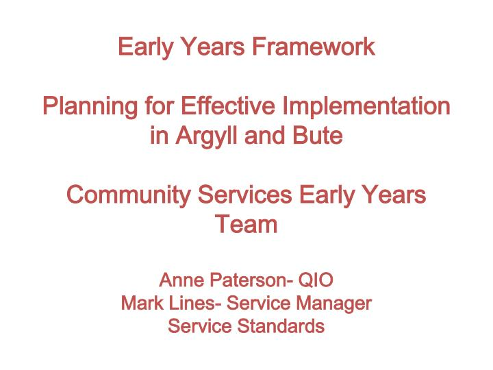 Early Years Framework