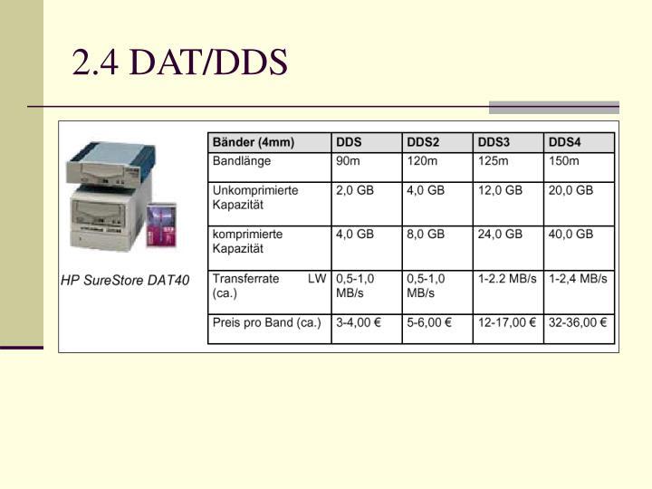 2.4 DAT/DDS