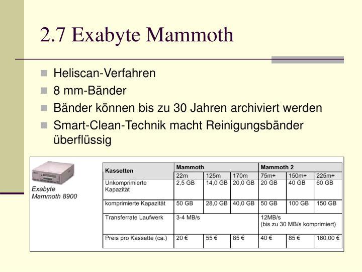 2.7 Exabyte Mammoth