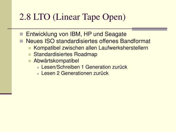 2.8 LTO (Linear Tape Open)