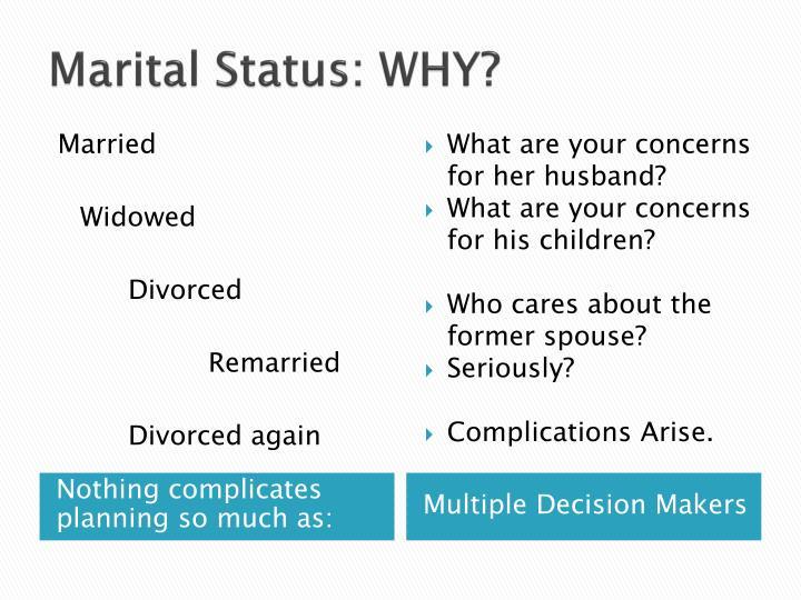 Marital Status: WHY?