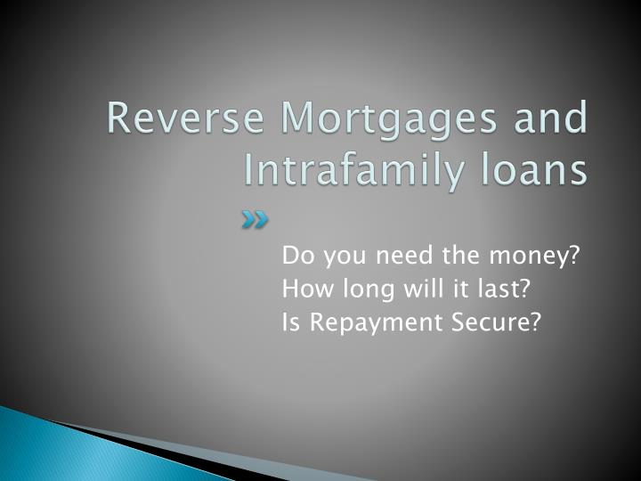 Reverse Mortgages and