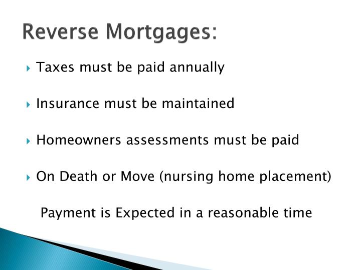 Reverse Mortgages: