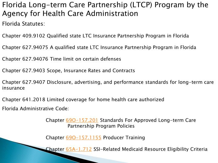 Florida Long-term Care Partnership (LTCP) Program by the Agency for Health Care Administration