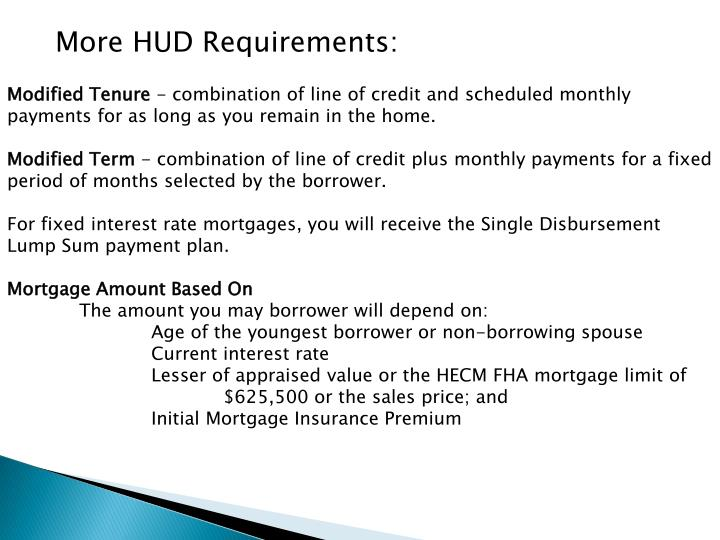 More HUD Requirements: