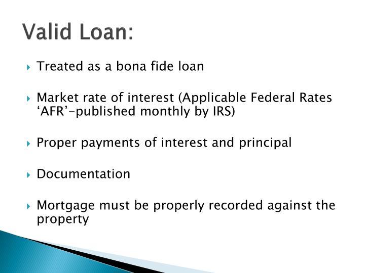 Valid Loan: