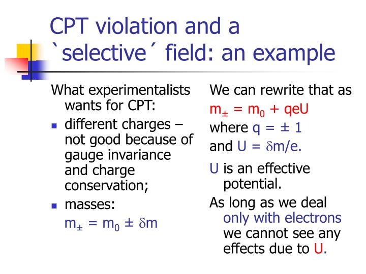 What experimentalists wants for CPT: