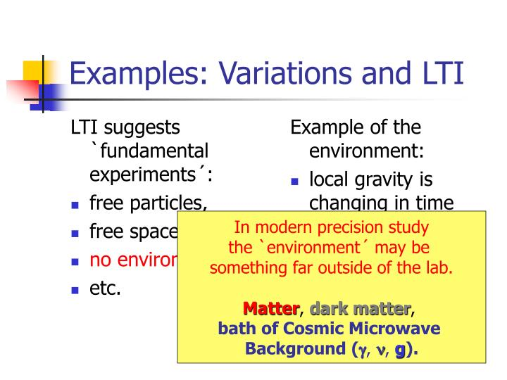 LTI suggests `fundamental experiments´: