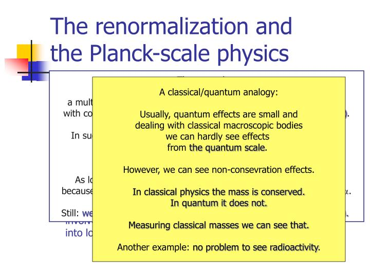 The main problem is the Planck-scale physics