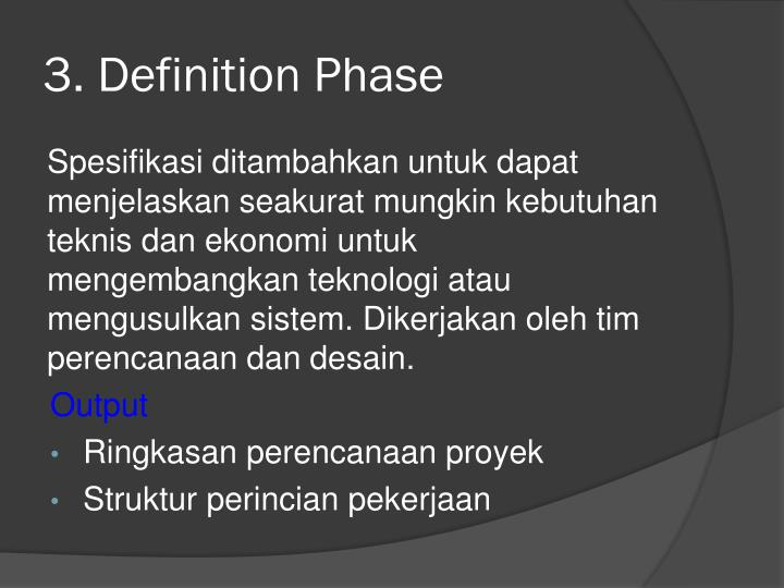 3. Definition Phase