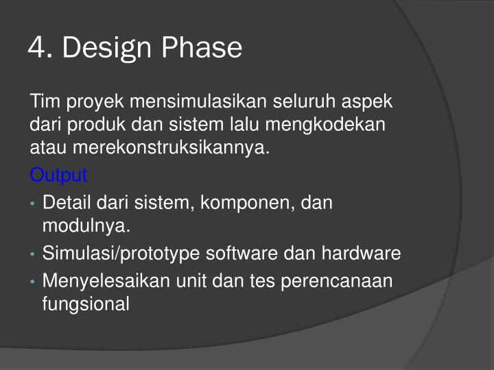 4. Design Phase