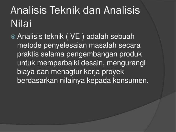 Analisis Teknik dan Analisis Nilai