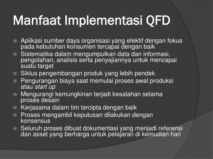 Manfaat Implementasi QFD