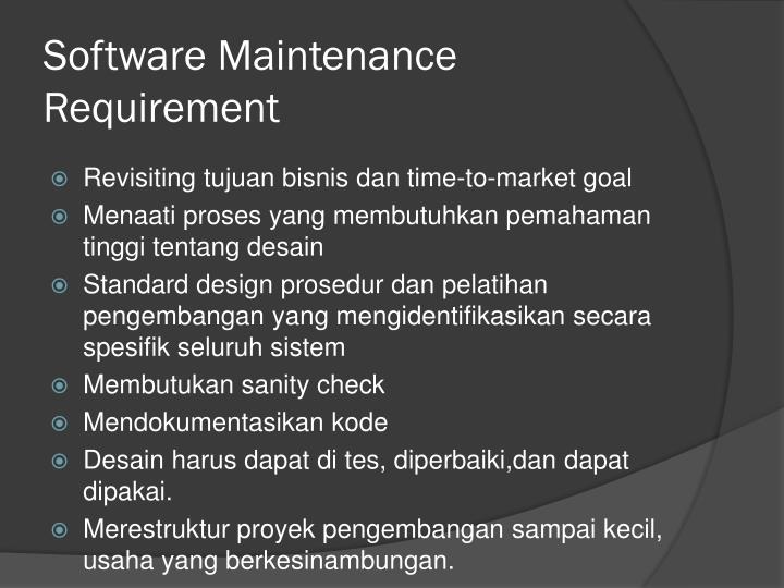 Software Maintenance Requirement