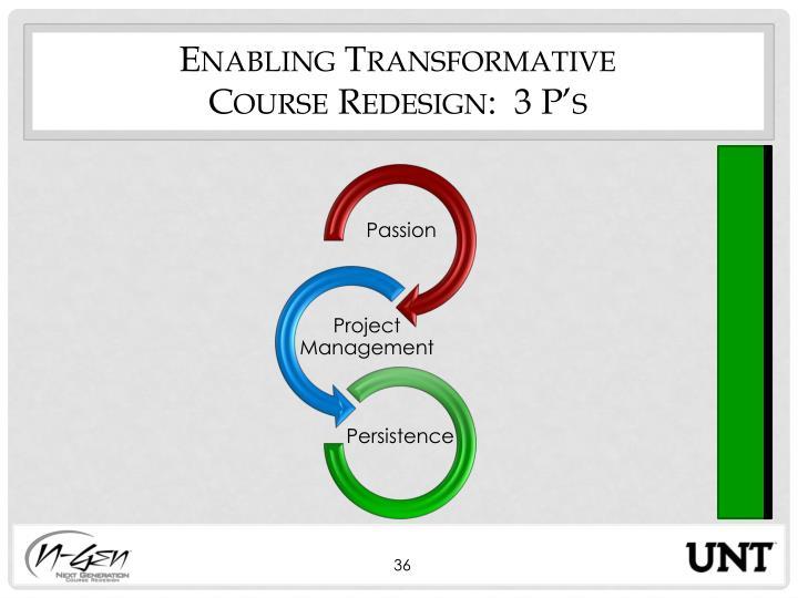 Enabling Transformative