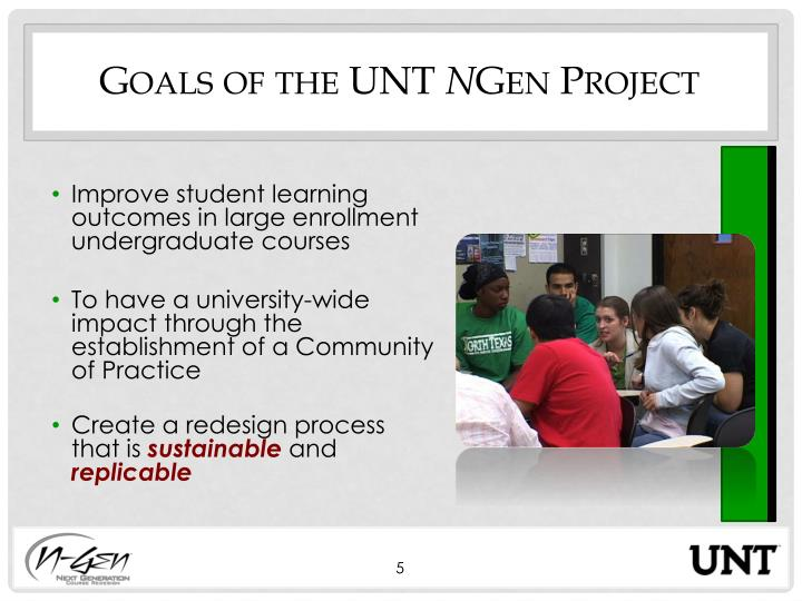 Goals of the UNT