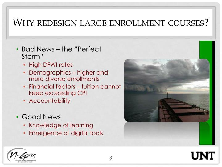 Why redesign large enrollment courses