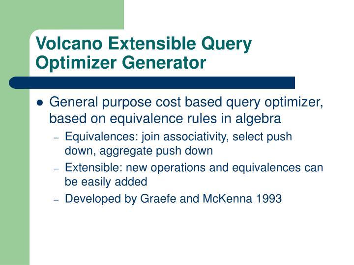 Volcano Extensible Query Optimizer Generator